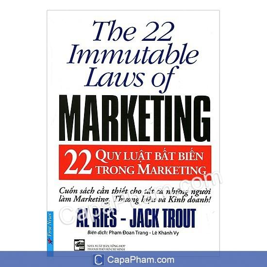 22 quy luật bất biến trong marketing - The 22 Immutable Laws Of Marketing - Al Ries và Jack Trout