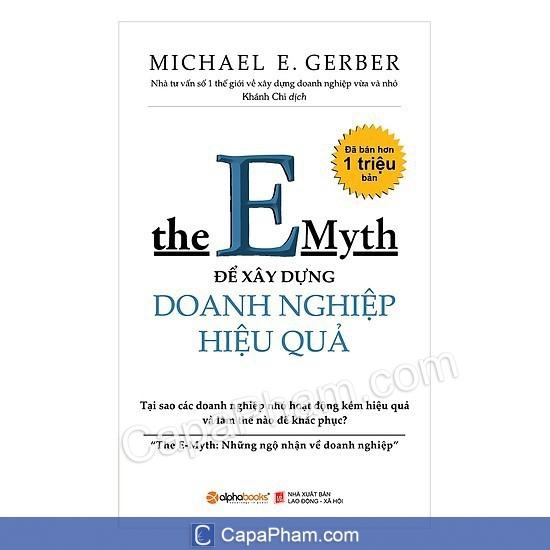 Những ngộ nhận về doanh nghiệp - The E-Myth - Michael Gerber
